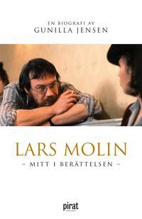 Lars Molin - mitt i berättelsen