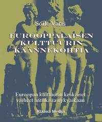 Eurooppalaisen kulttuurin käännekohtia