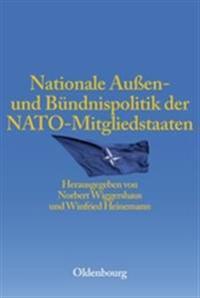 Nationale Auen- Und Bundnispolitik Der NATO-Mitgliedstaaten