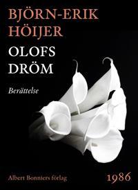 Olofs dröm : Berättelse