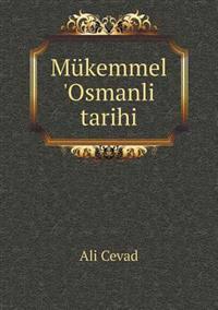 Mukemmel 'Osmanli Tarihi