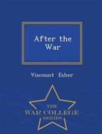 After the War - War College Series