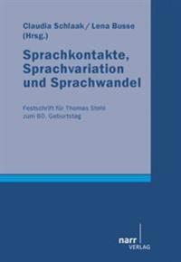 Sprachkontakte, Sprachvariation und Sprachwandel
