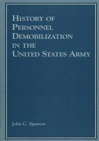 History of Personnel Demobilization in the Untied States Army