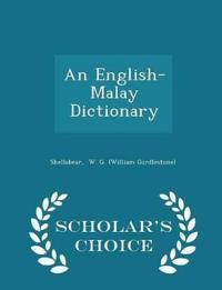 An English-Malay Dictionary - Scholar's Choice Edition