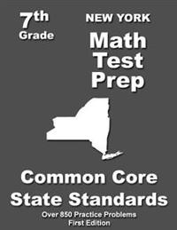 New York 7th Grade Math Test Prep: Common Core Learning Standards