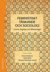 Feministiskt tänkande och sociologi : teorier, begrepp och tillämpningar