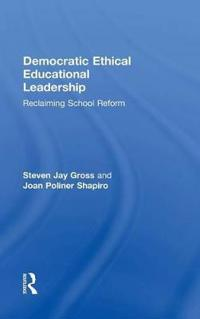 Democratic Ethical Educational Leadership