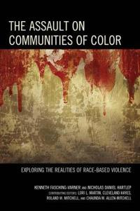 The Assault on Communities of Color