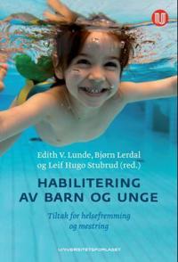 Habilitering av barn og unge