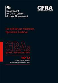 Fire and Rescue Authorities Operational Guidance Generic Risk Assessment 2.7