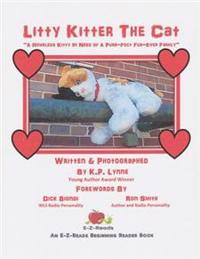 Litty Kitter the Cat: A Homeless Kitty in Need of a Purr-Fect Fur-Ever Family