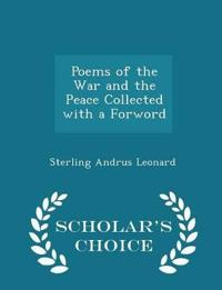 Poems of the War and the Peace Collected with a Forword - Scholar's Choice Edition