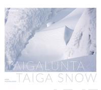 Taigalunta - Taiga Snow