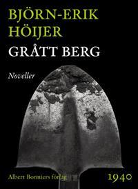 Grått berg : Noveller