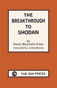 The Breakthrough to Sho-Dan