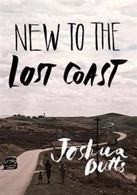 New to the Lost Coast