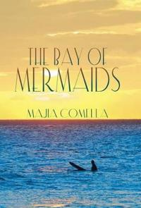 The Bay of Mermaids