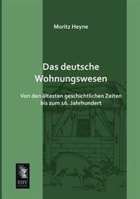 Das Deutsche Wohnungswesen