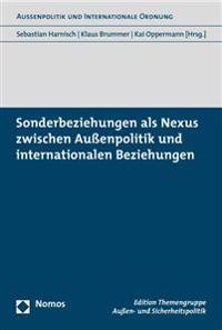 Sonderbeziehungen ALS Nexus Zwischen Aussenpolitik Und Internationalen Beziehungen