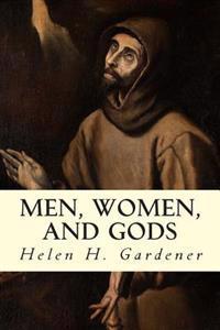 Men, Women, and Gods