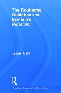 The Routledge Guidebook to Einstein's Relativity