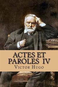 Actes Et Paroles IV