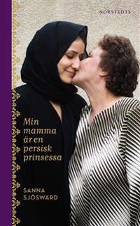 Min mamma är en persisk prinsessa