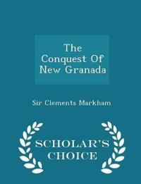 The Conquest of New Granada - Scholar's Choice Edition