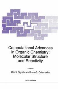 Computational Advances in Organic Chemistry