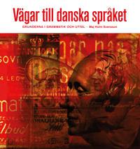 Vägar till danska språket textbok