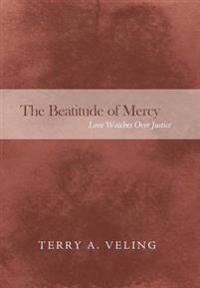 The Beatitude of Mercy