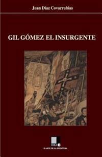 Gil Gomez El Insurgente