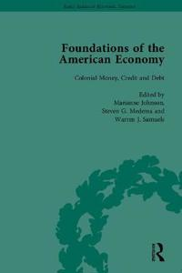 The Foundations of the American Economy