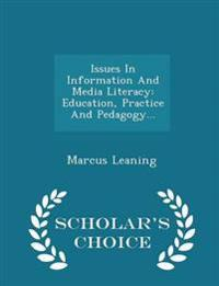 Issues in Information and Media Literacy