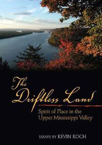 The Driftless Land