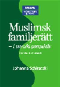 Muslimsk familjerätt : i svenskt perspektiv
