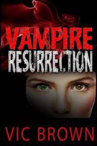 Vampire Resurrection