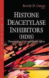 Histone Deacetylase Inhibitors, Hdis