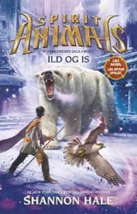 Spirit animals - ild og is