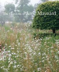 The Gardens of Arne Maynard