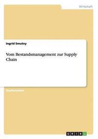 Vom Bestandsmanagement Zur Supply Chain