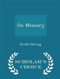 On Memory - Scholar's Choice Edition