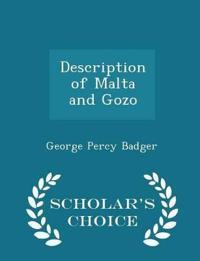 Description of Malta and Gozo - Scholar's Choice Edition
