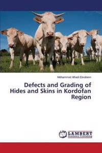 Defects and Grading of Hides and Skins in Kordofan Region