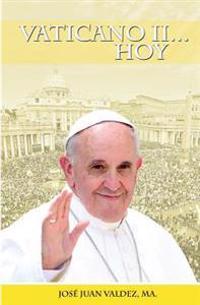 Vaticano II... Hoy