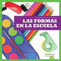 Las Formas En La Escuela / (Shapes at School