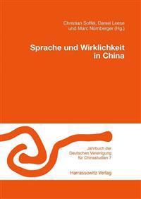 Sprache Und Wirklichkeit in China