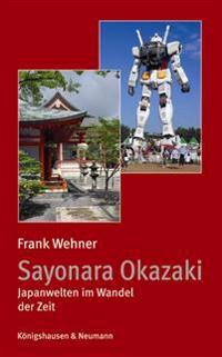 Sayonara Okazaki