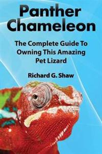 Panther Chameleons, Complete Owner's Manual